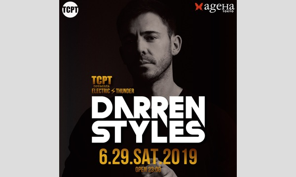 TCPT presents ELECTRIC THUNDER feat. Darren Styles イベント画像1