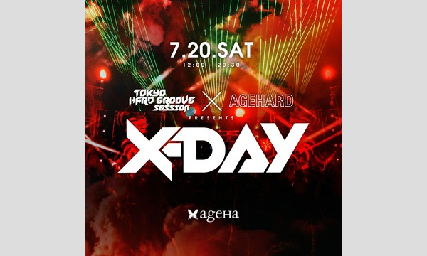 """""""X-DAY"""" presented by TOKYO HARD GROOVE SESSION x AGEHARD イベント画像1"""