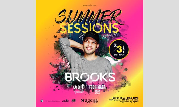 SUMMER SESSIONS feat. BROOKS Supported by TURNED ON & TCPT イベント画像1