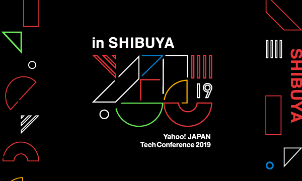 Yahoo! JAPAN Tech Conference 2019 in Shibuya イベント画像1