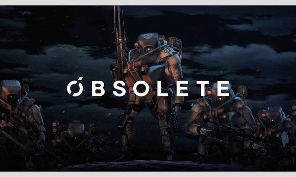 『OBSOLETE(オブソリート)』5.1ch上映&スタッフトークショー イベント画像1