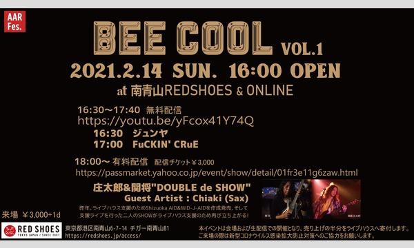 "BEE COOL Vol.1     〜庄太郎&関将""DOUBLE de SHOW""〜 イベント画像1"