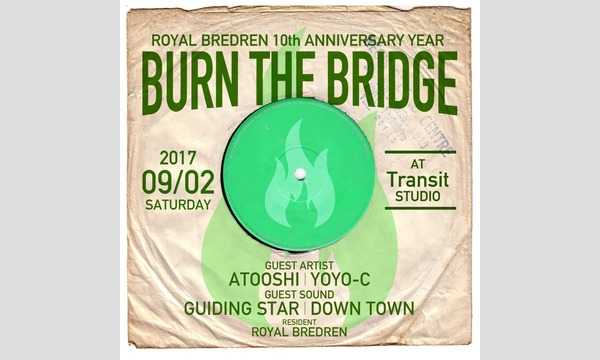 ROYAL BREDREN Presents『BURN THE BRIDGE』 in愛知イベント