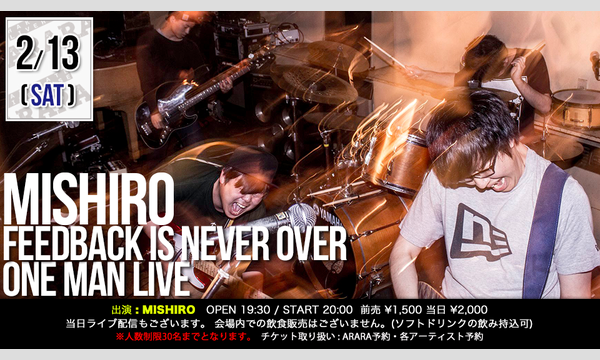 MISHIRO「Feedback Is Never Over」ONE MAN LIVE イベント画像1