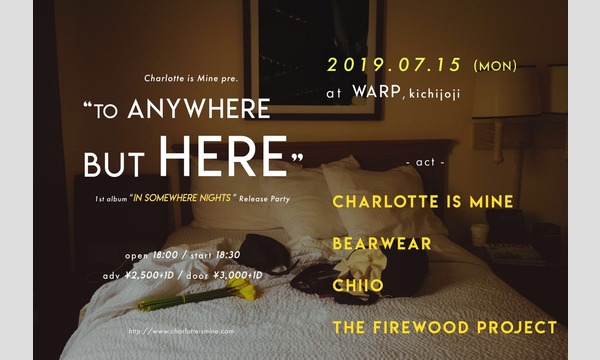 TO ANYWHERE BUT HERE イベント画像1