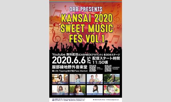 ORB presentsKANSAI 2020 SWEET MUSIC FES vol.1 イベント画像1