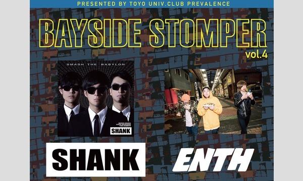 【先着順一般】BAYSIDE STOMPER vol.4 SHANK、ENTH イベント画像1