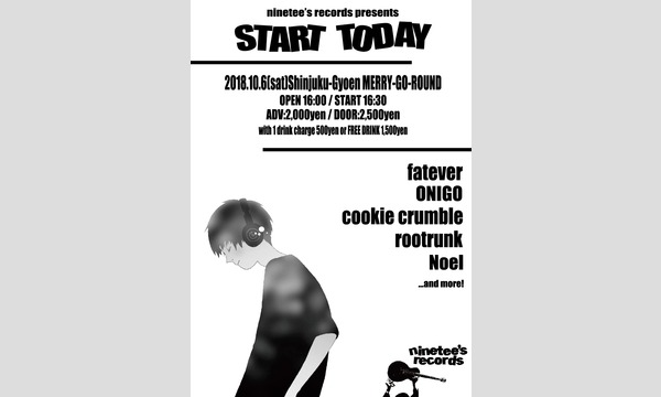 ninetee's records presents START TODAY イベント画像1