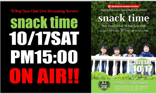 """Snack Time Live at 札幌""""D-Bop""""Jazz Club イベント画像1"""