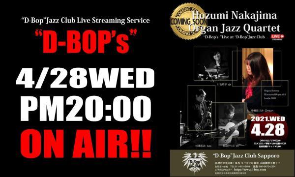 "Organ Soul Jazz Band ""D-BOP's""vol.62~Hozumi Nakajim Quartet~ イベント画像1"