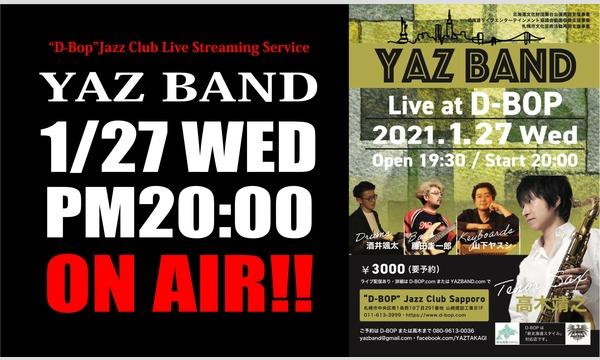 "「YAZBAND LIVE」Live At ""D-Bop""Jazz Club イベント画像1"