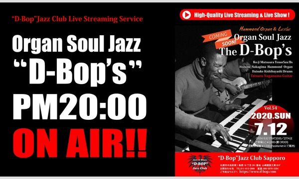 "Organ Soul Jazz Band ""D-BOP's"" ライブアット札幌""D-Bop""Jazz Club イベント画像1"