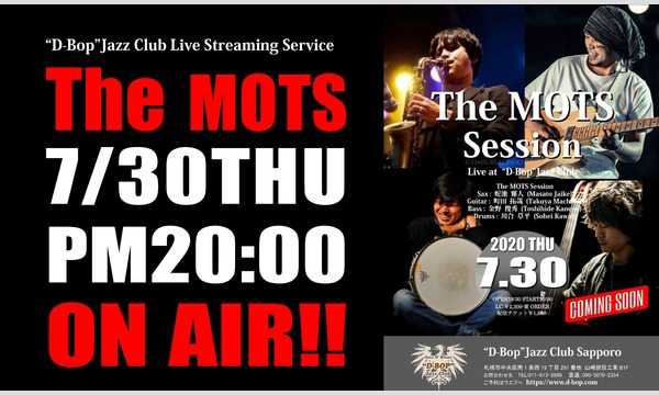 "The MOTS Sessionライブアット札幌 ""D-Bop"" Jazz Club イベント画像1"