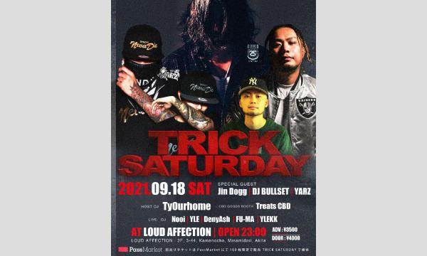 Jin Dogg 出演 2021.09/18(SAT) TRICK SATURDAY at LOUD AFFECTION イベント画像1