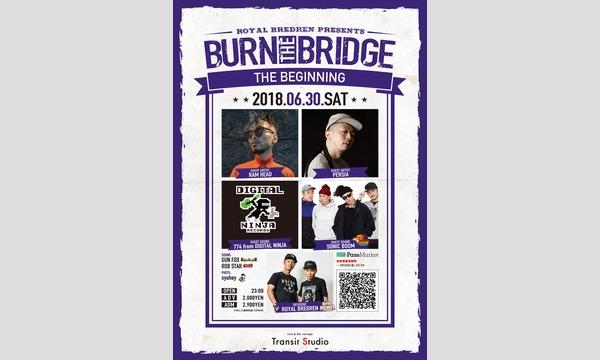 ROYAL BREDREN Presents『BURN THE BRIDGE』-THE BEGINNING- イベント画像1