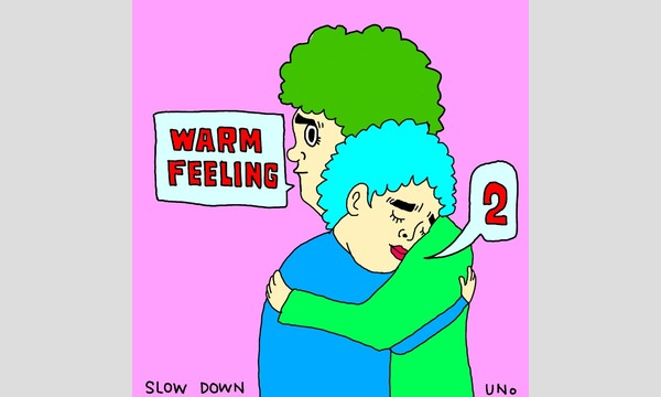 WARM FEELING2 –Laugh & Peace Art Gallery 2nd Anniversary- イベント画像1