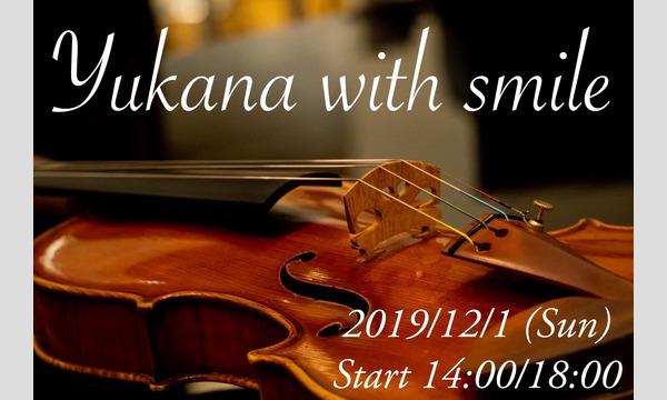 【自由席エリア】「Yukana with smile」〜sky&star〜 vol.1 イベント画像1