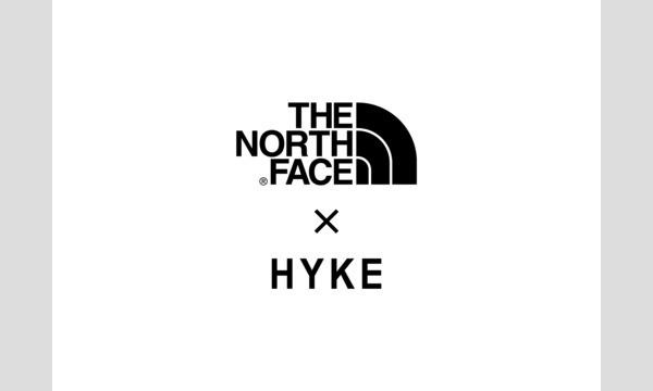 <THE NORTH FACE×HYKE 2019FW COLLECTION>9月18日(水)の販売について イベント画像1