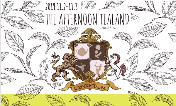 THE AFTERNOON TEA LAND 2019 イベント画像1